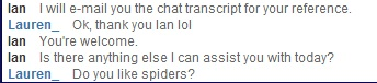 Ian doesn't like spiders.